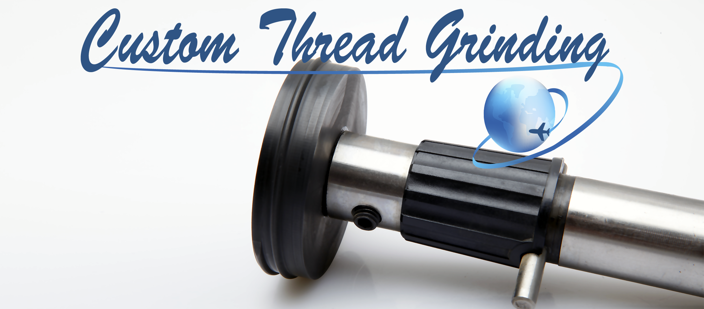 Custom Thread Grinding
